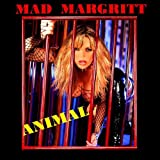 Mad Margritt Animal