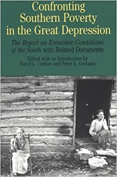 Amazon.com: Confronting Southern Poverty in the Great Depression: The