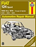 Fiat 124 Sport Owner's Workshop Manual (Haynes Manuals) Adrian Sharp
