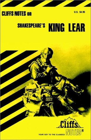Shakespeare's King Lear (Cliffs Notes), James K.  Lowers