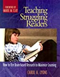 img - for Teaching Struggling Readers: How to Use Brain-Based Research to Maximize Learning book / textbook / text book
