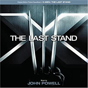 X-Men:  The Last Stand (Original Motion Picture)