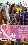 Marie Ferrarella Lassoed by Fortune / Celebration's Family (Mills & Boon Cherish)
