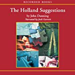 The Holland Suggestions | John Dunning