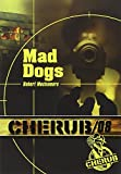 CHÉRUB MISSION T.08 : MAD DOGS (POCHE)