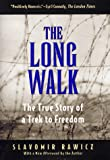 Image of The Long Walk: The True Story of a Trek to Freedom