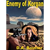 Enemy of Korgan ~ D.A. Boulter