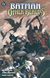 Batman: Other Realms (1563894203) by Hampton, Scott
