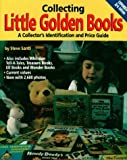 Collecting Little Golden Books: A Collector's Identification and Price Guide (Collecting Little Golden Books, 3rd ed)
