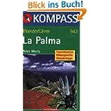 La Palma. Wanderführer: Tourenkarten, Höhenprofile, Wandertipps