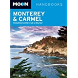 Moon Monterey & Carmel: Including Santa Cruz & Big Sur (Moon Handbooks)