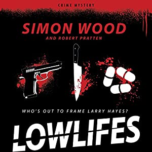 Lowlifes Audiobook