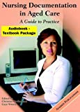 img - for Nursing Documentation in Aged Care: A Guide to Practice book / textbook / text book