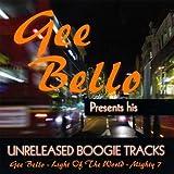echange, troc Gee Bello - GEE BELLO presents his unreleased boogie tracks