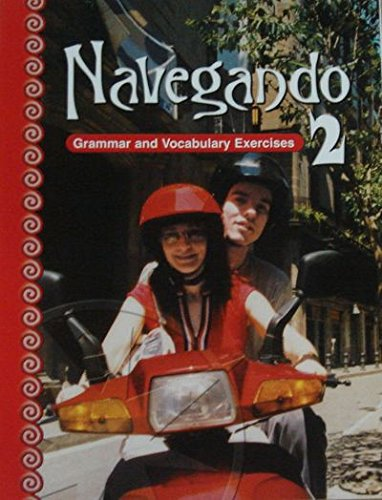 Navegando, Level 2: Grammar and Vocabulary Exercises (Spanish Edition)