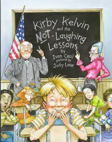 Kirby Kelvin and the Not Laughing Lesson