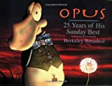OPUS: 25 Years of His Sunday Best (031610714X) by Berkeley Breathed