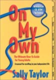 On My Own: The Ultimate How-To Guide for Young Adults