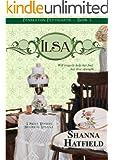 Ilsa: (Sweet Historical Western Romance) (Pendleton Petticoats Series Book 3)