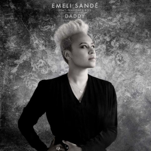 Emeli Sandé - Daddy (feat. Naughty Boy)