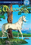 Unicorns (A Stepping Stone Book) (0375830081) by Penner, Lucille Recht
