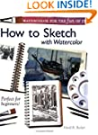 Watercolor for the Fun of It - How to...