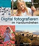 Digital fotografieren im Handumdrehen