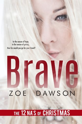 Brave by Zoe Dawson