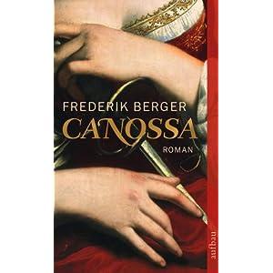 eBook Cover für  Canossa Aus den geheimen Annalen des Lampert von Hersfeld Roman Frederik Berger