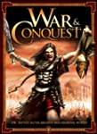 War & Conquest: Epic Battles in the A...