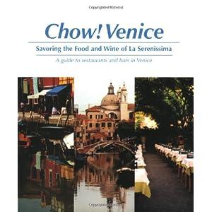 Chow Venice: Savoring the Livre en Ligne - Telecharger Ebook