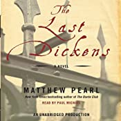 The Last Dickens: A Novel | [Matthew Pearl]