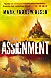 The Assignment (076422817X) by Olsen, Mark Andrew