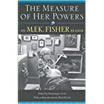 The Measure of Her Powers: An M.F.K. Fisher Reader book cover