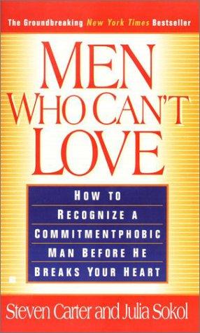 Men Who Can't Love, Carter,Steven/Sokol,Julia