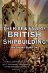 The Rise and Fall of British Shipbuil...