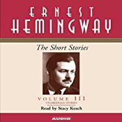 The Short Stories, Volume III | [Ernest Hemingway]