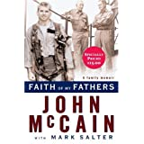 Faith of My Fathers ~ John McCain
