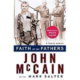 Faith of My Fathers ~ John McCain