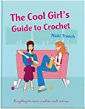 Cool Girls Guide to Crochet