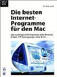 echange, troc Peter Koch - Die besten Internet-Programme für den Mac, m. CD-ROM