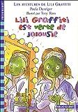 """Afficher """"Les Aventures de Lili Graffiti n° 9 Lili Graffiti est verte de jalousie"""""""