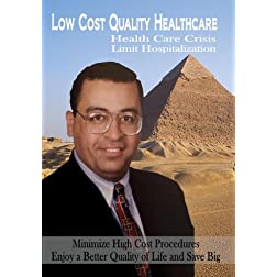 Low Cost Quality Healthcare: Health Care Crisis: Limit Hospitalization