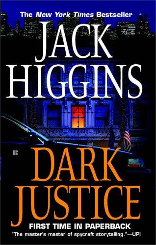 Dark Justice, JACK HIGGINS