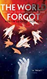 The World Forgot (The Ever-Expanding Universe)
