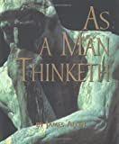 As a Man Thinketh (0836278976) by Allen, James