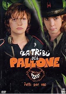 La Tribu' Del Pallone 3 – Tutti Per Uno (2006)
