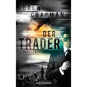 Der Trader: Thriller