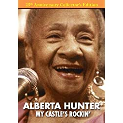 ALBERTA HUNTER: MY CASTLE'S ROCKIN' 25th Anniversary Edition DVD