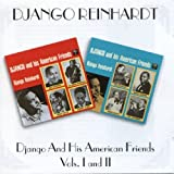 Django And His American Friends Volumes 1 & 2by Django Reinhardt